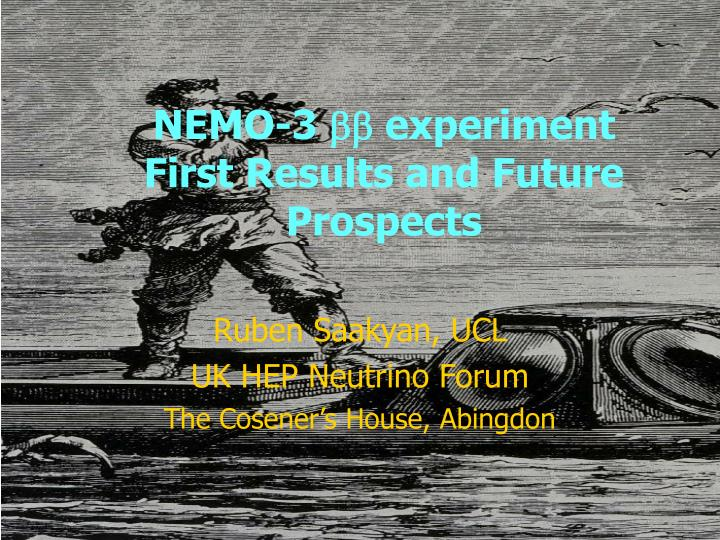 Nemo 3 bb experiment first results and future prospects