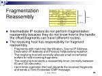 fragmentation reassembly