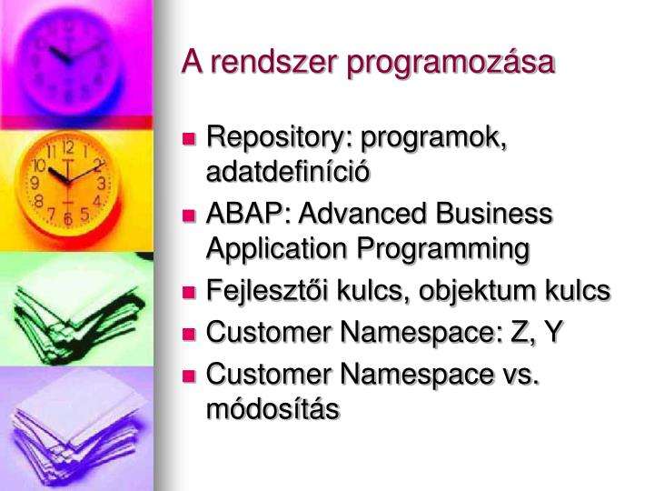 A rendszer programozása