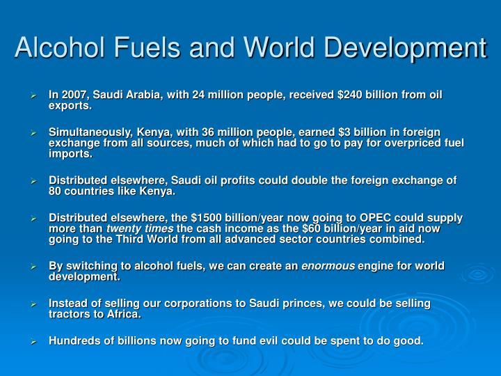 Alcohol Fuels and World Development