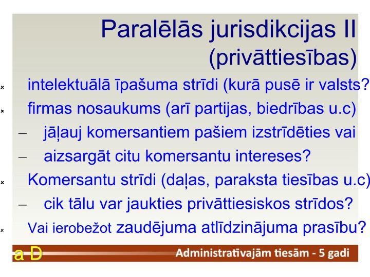 Paralēlās jurisdikcijas II