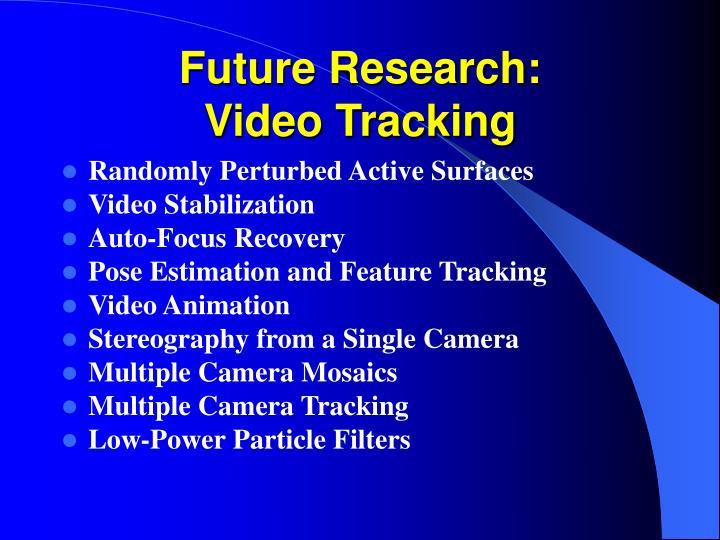 Future Research: