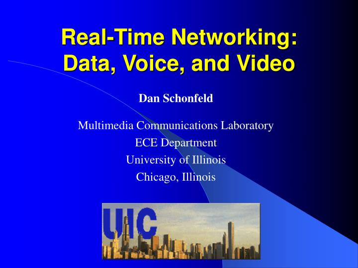 Real time networking data voice and video