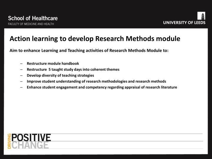 Action learning to develop Research Methods module