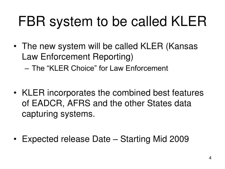 FBR system to be called KLER