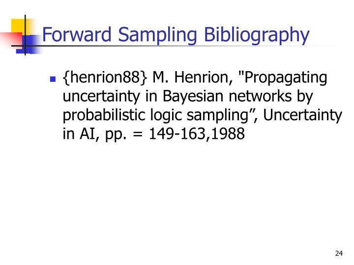Forward Sampling Bibliography