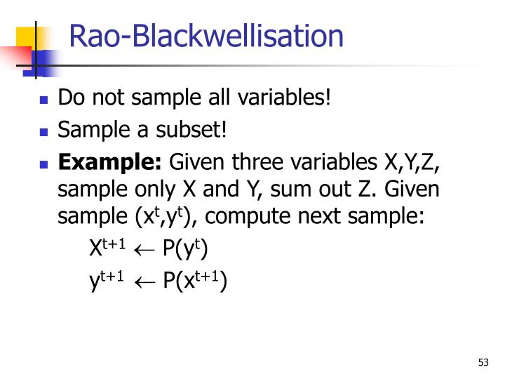 Rao-Blackwellisation