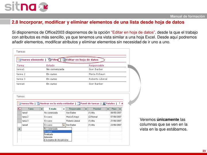 2.8 Incorporar, modificar y eliminar elementos de una lista desde hoja de datos