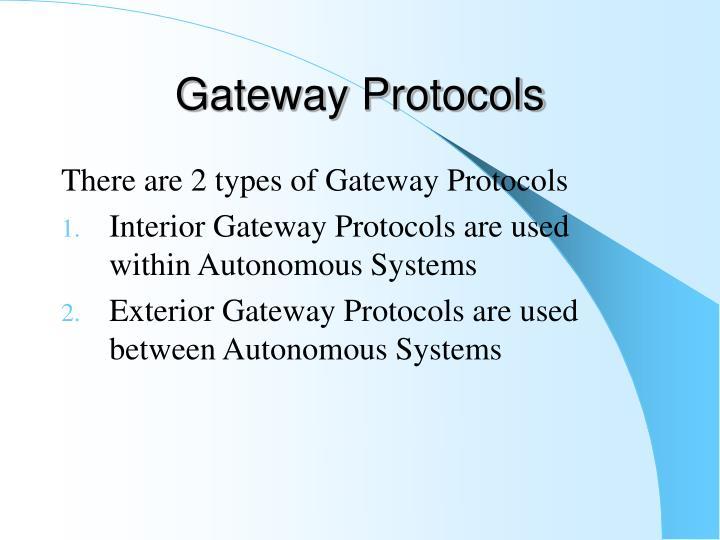 Gateway Protocols
