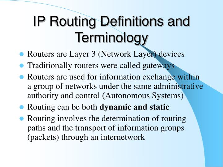 IP Routing Definitions and Terminology