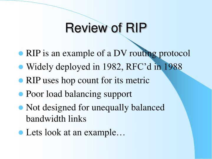 Review of RIP