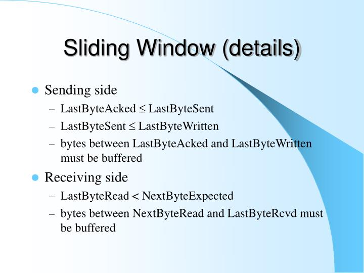 Sliding Window (details)