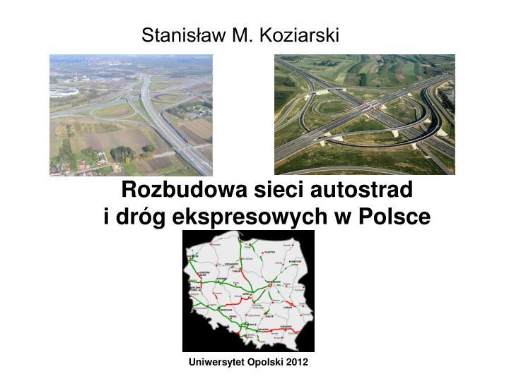 Rozbudowa sieci autostrad i dr g ekspresowych w polsce