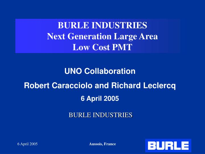 Burle industries next generation large area low cost pmt