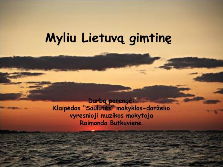 Myliu lietuv gimtin