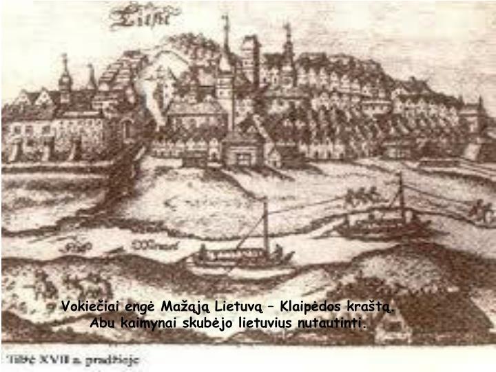 Vokiečiai engė Mažąją Lietuvą – Klaipėdos kraštą.