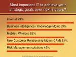 most important it to achieve your strategic goals over next 3 years