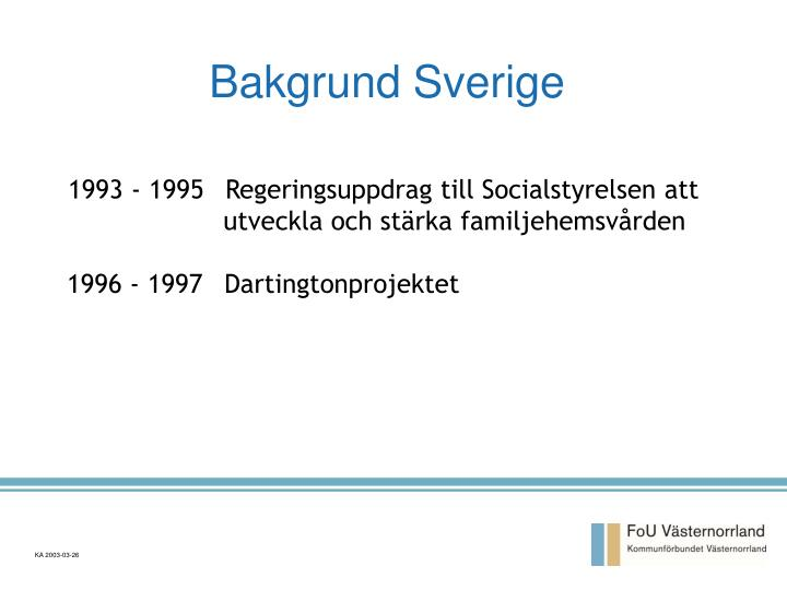Bakgrund Sverige