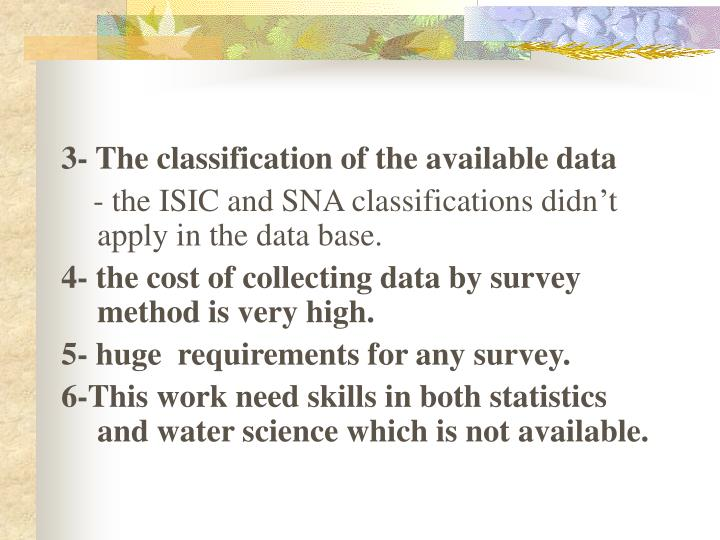 3- The classification of the available data