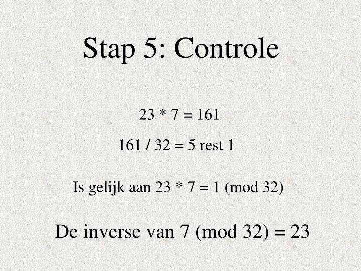 Stap 5: Controle