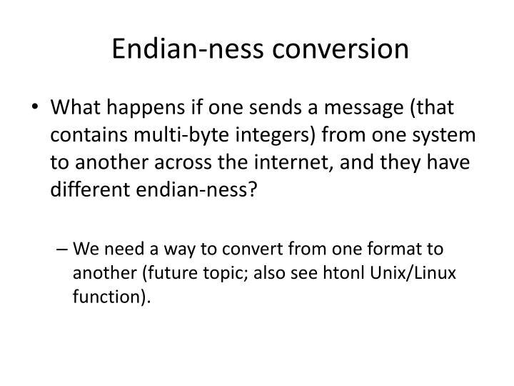 Endian-ness conversion