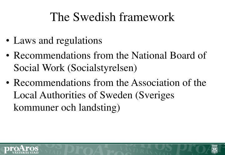 the swedish framework