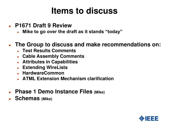 Items to discuss