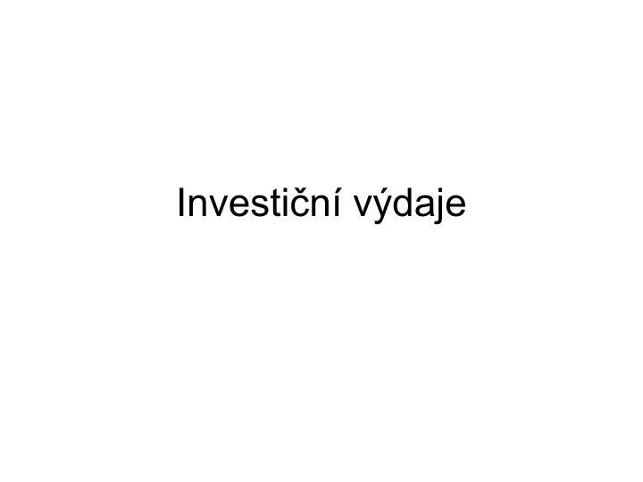 investi n v daje n.