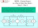 mcm current source as a part of only one mesh step 3 part 2