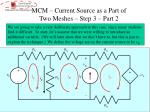 mcm current source as a part of two meshes step 3 part 2