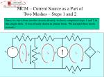 mcm current source as a part of two meshes steps 1 and 2