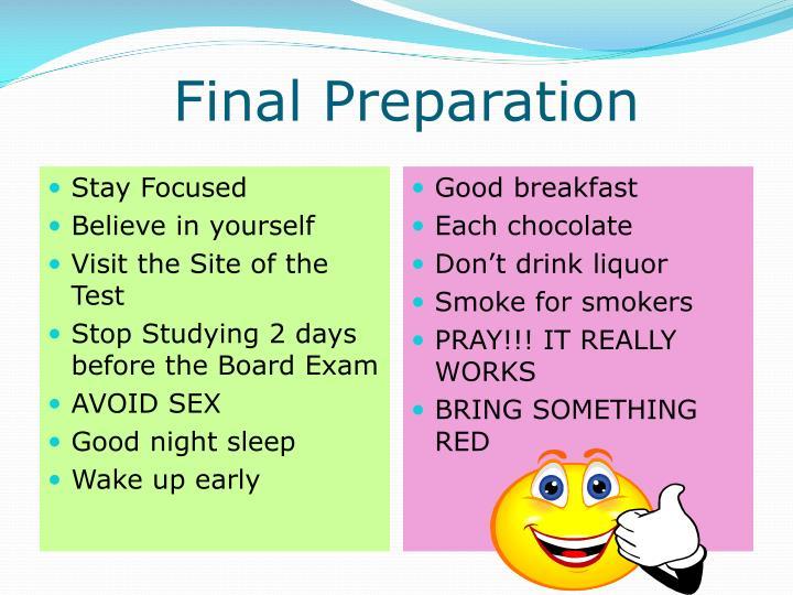Final Preparation