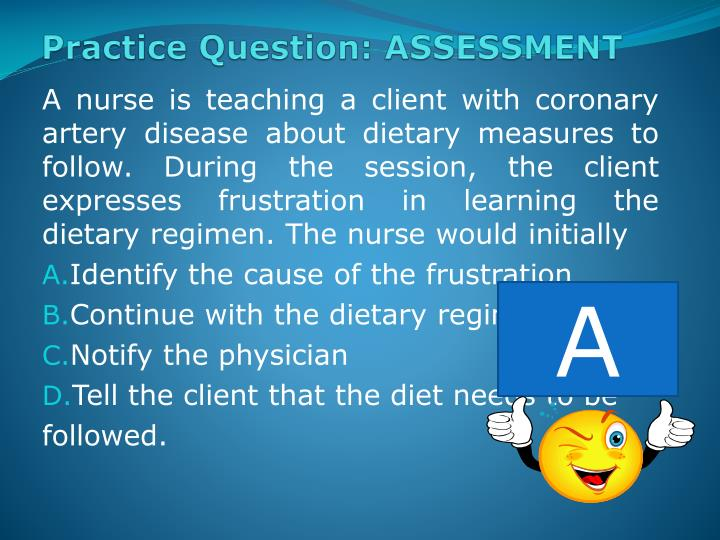 Practice Question: ASSESSMENT