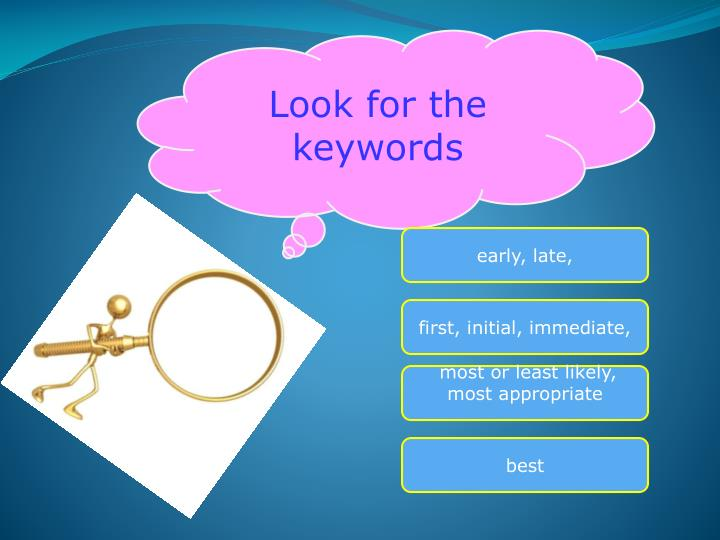 Look for the keywords