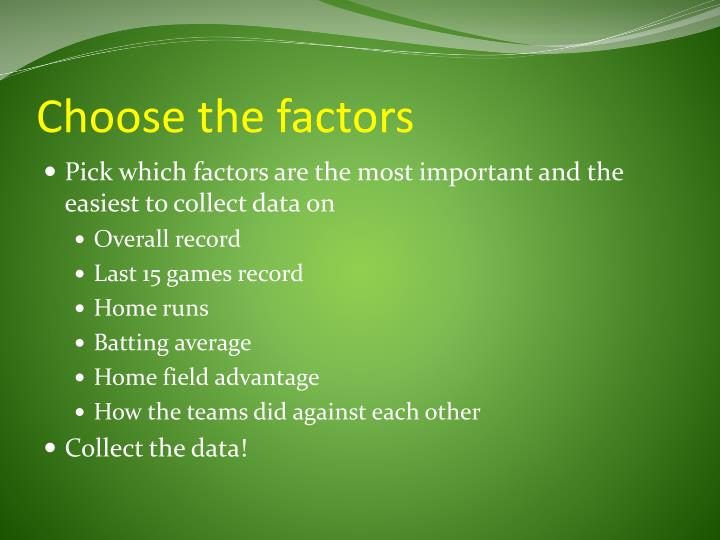 Choose the factors