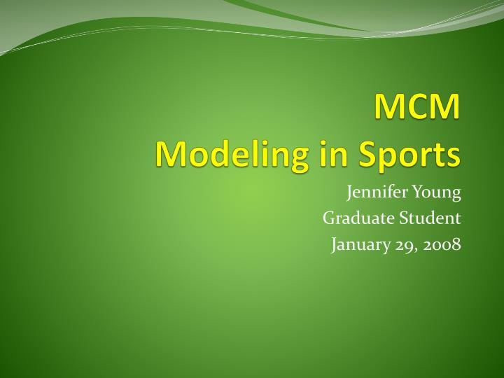 Mcm modeling in sports