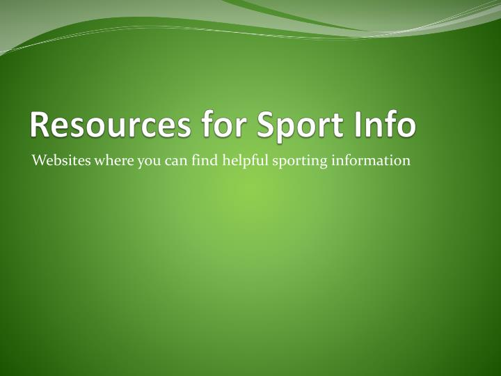 Resources for Sport Info