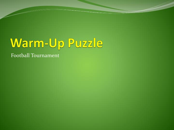 Warm up puzzle