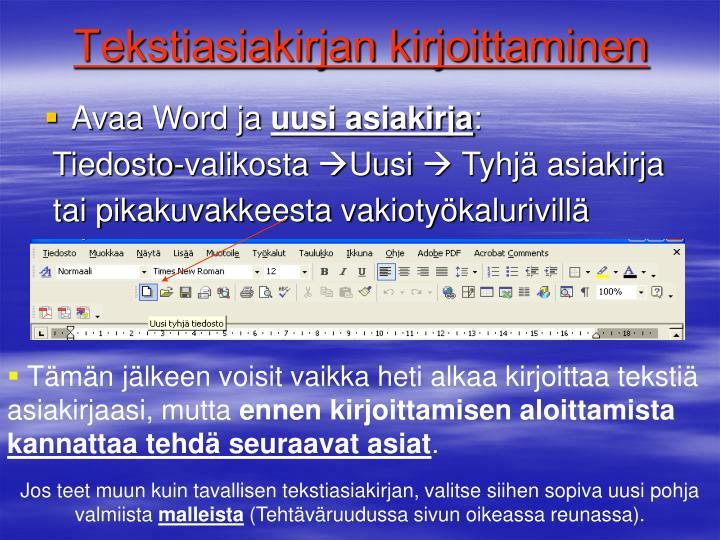 tekstiasiakirjan kirjoittaminen n.