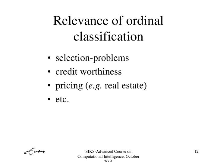 Relevance of ordinal classification