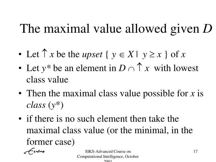 The maximal value allowed given