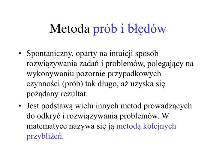 Metoda pr b i b d w