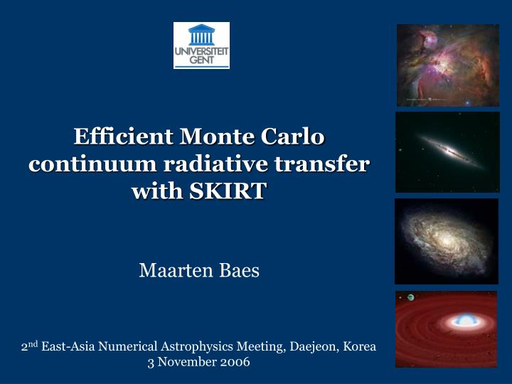 Efficient monte carlo continuum radiative transfer with skirt