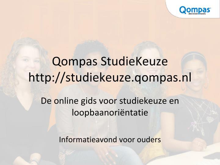 Qompas studiekeuze http studiekeuze qompas nl