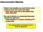 interconnection dilemma