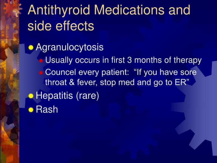 Antithyroid Medications and side effects