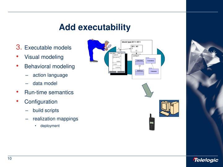 Add executability