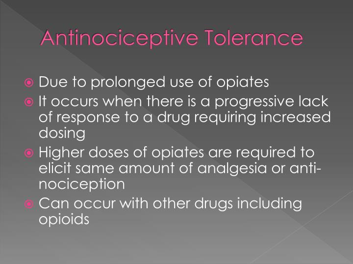Antinociceptive Tolerance