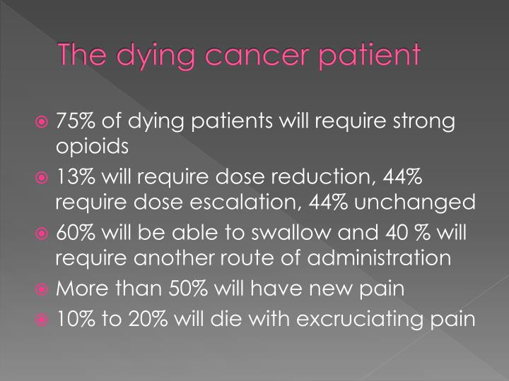 The dying cancer patient