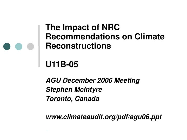 Agu december 2006 meeting stephen mcintyre toronto canada www climateaudit org pdf agu06 ppt